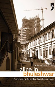 Alice in Bluleshwar: Navigating a Mumbai Neighbourhood